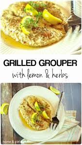 Grilled Grouper with Lemon & Herbs ...