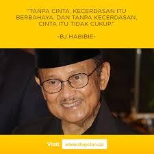 quotes keren dari bapak bj habibie