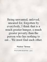 quotes about feeling unloved quotes