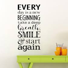 Motivational Quote Wall Art Decal Home Decor Bedroom Office Pvc Wall Stickers Every Day Is A New Beginning Lettering Decals Removable Wall Decals Quotes Removable Wall Decor From Joystickers 10 85 Dhgate Com