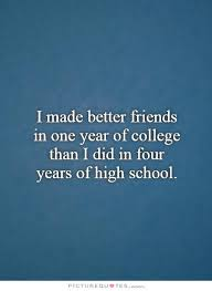 quotes about friendship college quotes