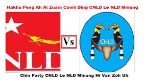 Hakha Peng ah Chin Party CNLD Le NLD Ai Zuam Ding Mi Hna - LAIHOLH NEWS