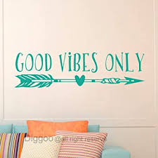 Amazon Com Good Vibes Only Wall Decal Good Vibes Removable Vinyl Lettering Boho Arrow Wall Art Sticker Living Room Decor Teal 6 H X 22 W Home Kitchen
