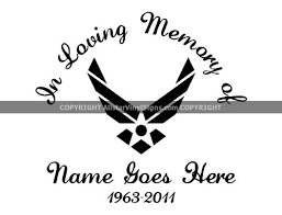 In Loving Memory U S Air Force Military Memorial Vinyl Window Decals Veteran In Loving Memory Of Car Truck Stickers