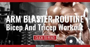 bigger arms the arm blaster workout