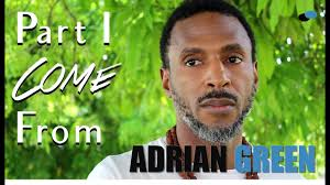Part I Come From - Adrian Green - YouTube