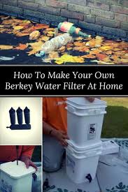own berkey water filter