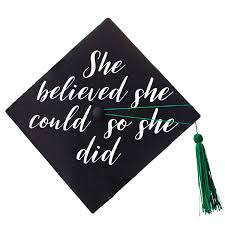 She Believed She Could Graduation Cap Decal 904 Custom
