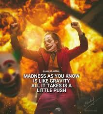 joker quotes madness hashtags video and accounts