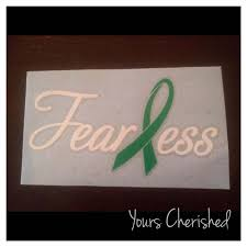 Fearless Green Ribbon Decal Cerebral Palsy Kidney Cancer Etsy