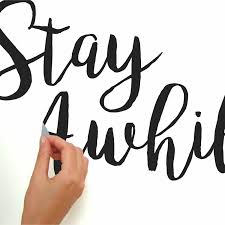 Stay Awhile Quote Peel And Stick Wall Decals Walmart Com Walmart Com