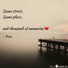same street same place quotes writings by प्राची