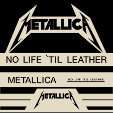 metallica no life til leather 1982