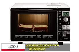 Lý do làm lò vi sóng Hitachi không nóng khi sử dụng