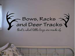 Amazon Com Bows Racks And Deer Tracks Thats What Little Boys Are Made Of Vinyl Wall Decal Kids Room Hunting Outdoors Home Kitchen