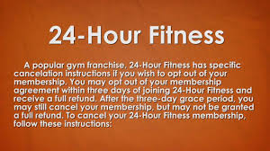 how to cancel 24 hour fitness you