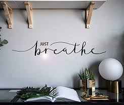 Vinyl Wall Decal Inspiring Quote Just Breathe Words Lette Https Www Amazon Com Dp B07ysthn In 2020 Vinyl Wall Decals Wall Decals For Bedroom Vinyl Tree Wall Decal