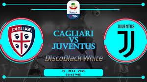 Cagliari vs Juventus Serie A 30 Juli 2020