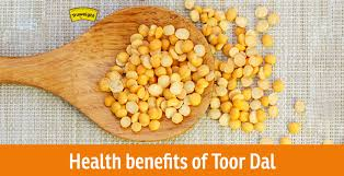 benefits of toor dal why must it be