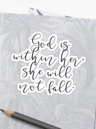 god is in her she will not fall cool cute quotes birthday