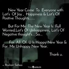 new year come to quotes writings by roshan sahoo yourquote