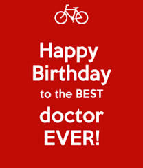 best happy birthday doctor wishes quotes status greetings