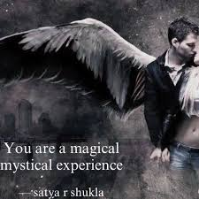 you are a magical mystic quotes writings by satya r shukla