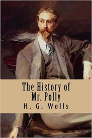 The History of Mr. Polly: Wells, H. G., Anderson, Taylor: 9781977615763:  Amazon.com: Books