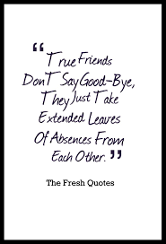 beautiful friendship quotes images goodbye quotes friend