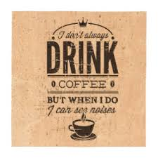 funny quotes about drinking coffee quotesgram