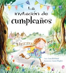 La Invitacion De Cumpleanos Picarona Libros Infantiles
