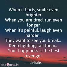 when it hurts smile even quotes writings by linbaks oponde