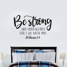 Custom Joshua 1 9 Wall Decal Be Strong And Courageous Quote Bible Verse Room Decaration Wall Stickers Aliexpress