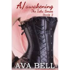 A/awakening (The Tabu series, #2) by Ava Bell