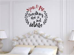 You Me Everything Else Is Just Details Vinyl Decal Wall Stickers Letters Words Love Wedding Anniversary Decor