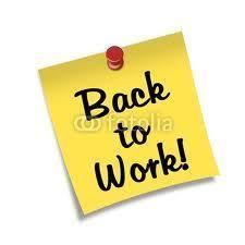 Back to work!   Drömmar om framtiden, tankar om dåtiden