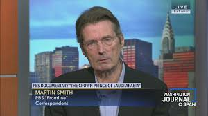 Martin Smith on His Documentary on the Crown Prince of Saudi ...