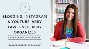 Interview with Abby Lawson of Abby Organizes - YouTube