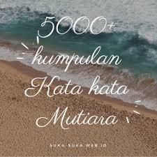 √ kata kata mutiara bijak cinta motivasi islami semangat