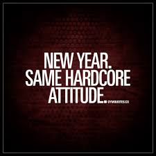 new year same hardcore attitude gym quotes for him and her