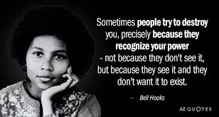 TOP 25 QUOTES BY BELL HOOKS (of 379 | Angela davis quotes, Bell ...