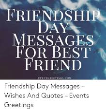friendship day messages for best friend eventgreetingscom