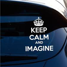 Keep Calm And Imagine Vinyl Wall Decal Car Sticker Walls2lifedecals