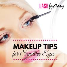 makeup tips for sensitive eyes lash