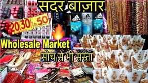 whole market sadar bazar delhi