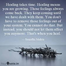 healing takes time heali quotes writings by sunidhi mehta