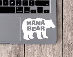 Amazon Com Mama Bear Car Sticker Mama Bear Sticker Mama Bear Laptop Decal Mama Bear Bumper Sticker Made In Usa Kitchen Dining