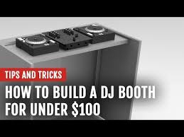 how to build a dj booth for under 100