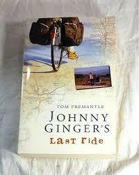 Johnny Ginger's Last Ride Tom Fremantle 1st Edition Signed by ...