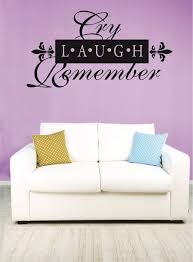 Decal Cry Laugh Remember Memorial Quote 20x30 Contemporary Wall Decals By Design With Vinyl